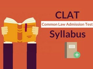 CLAT Syllabus 2019 - Exam Pattern Section Wise, Sample Papers