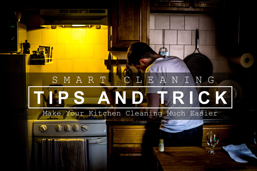 Cleaning Tips for A Much Easier Kitchen Cleaning - Blog