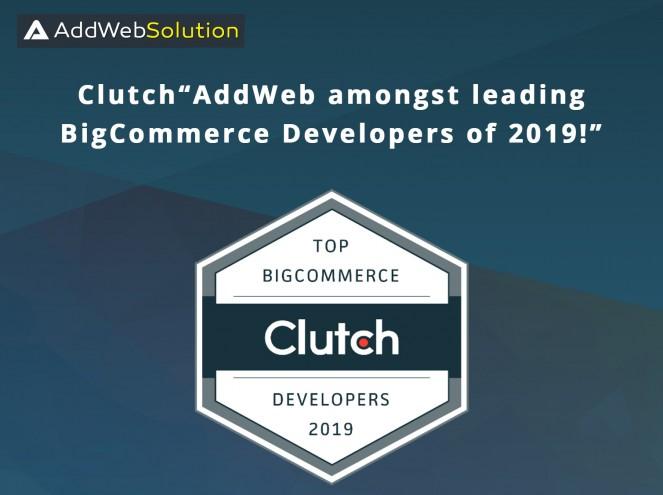 "Clutch: ""AddWeb amongst leading BigCommerce Developers of 2019!""   AddWeb Solution"