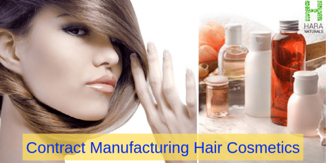 Choose Contract Manufacturer For Your Hair Cosmetics Carefully