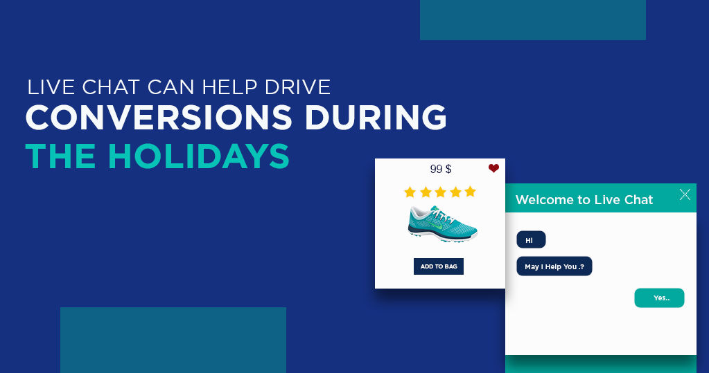 How Live Chat can Drive Ecommerce Conversion During Holidays