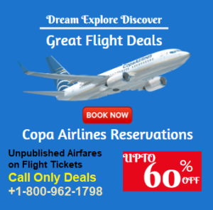 Copa Airlines Reservations +1-800-962-1798 Booking Deals