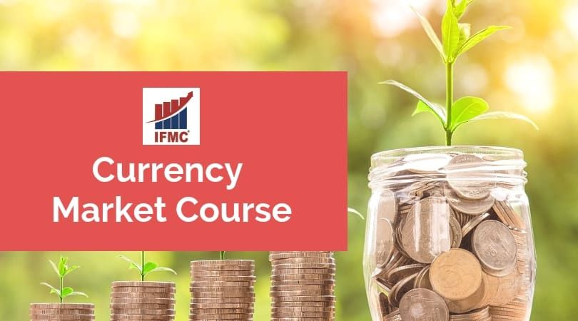 IFMC-Currency Market Course Online in Delhi, Learn Stock & Share Market Forex Trading with Certification