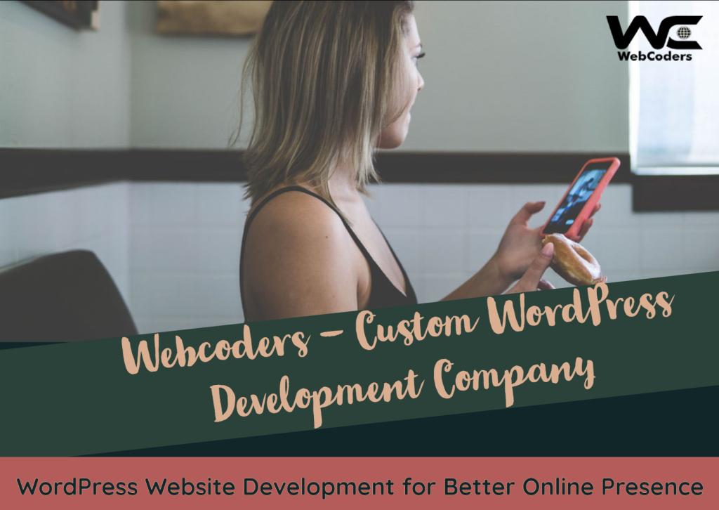 Custom WordPress Development For WbCoders