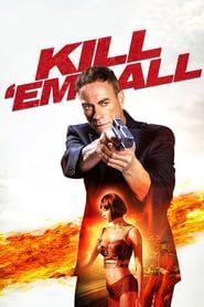 Kill 'em All (2017) - Nonton Movie QQCinema21 - Nonton Movie QQCinema21
