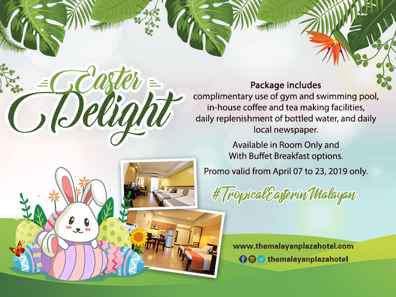 The Malayan Plaza Presents Its Easter Special Offers - JustPaste.it