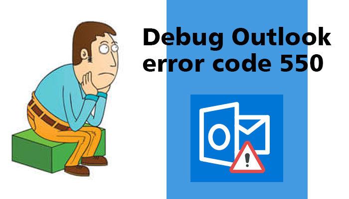 Debug Outlook error code 550