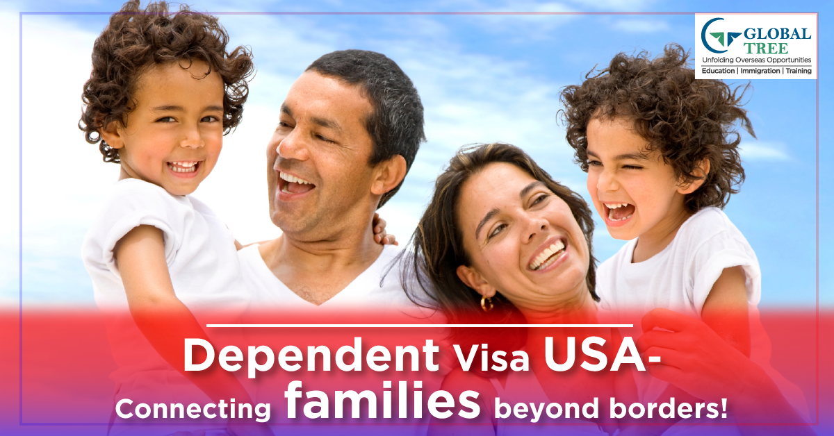 USA Dependent Visa Consultants – Global Tree