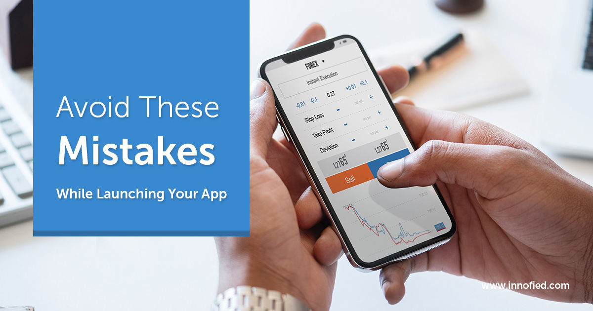 Did Your App Fail? Here Are 6 Possible Reasons - Innofied