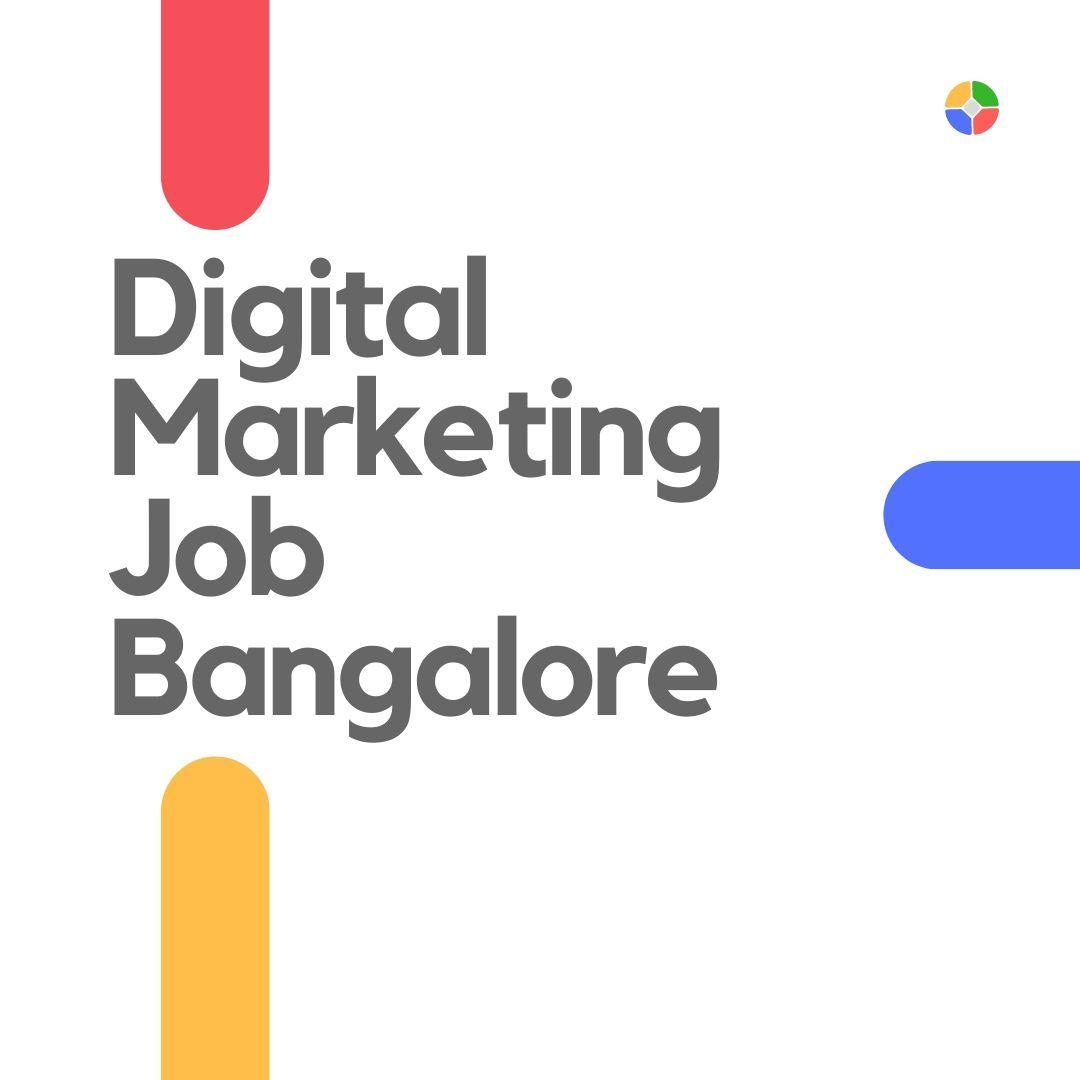 Digital Marketing Job Bangalore