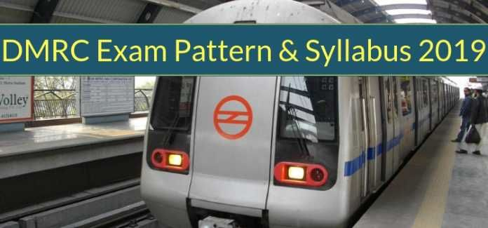 DMRC Exam Pattern & Syllabus 2019 – Syllabus and Exam Pattern
