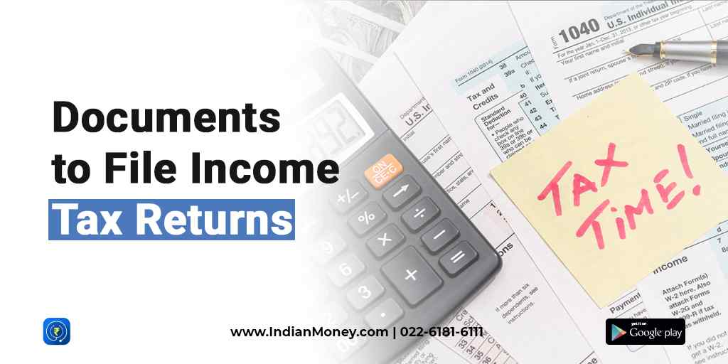 Documents To File Income Tax Return