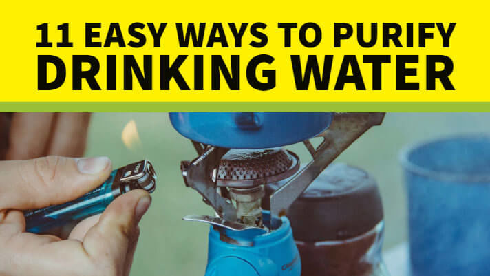11 Easy Ways to Purify Drinking Water - Best RO Water Purifier