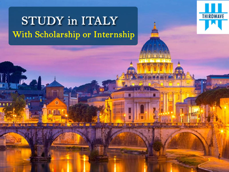 Study Italy with Scholarship or Internship - Thirdwave Overseas Education