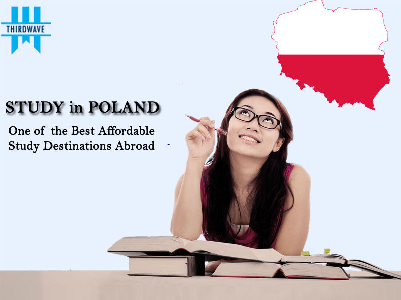 Poland – One of the Best Affordable Study Destinations Abroad. - Thirdwave Overseas Education