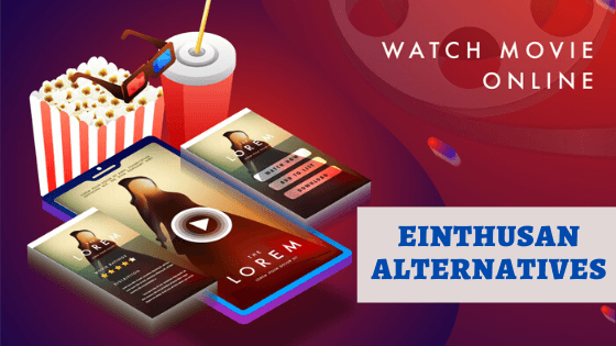 Einthusan Alternatives – Get into the Pool of Free Movie Streaming Apps!