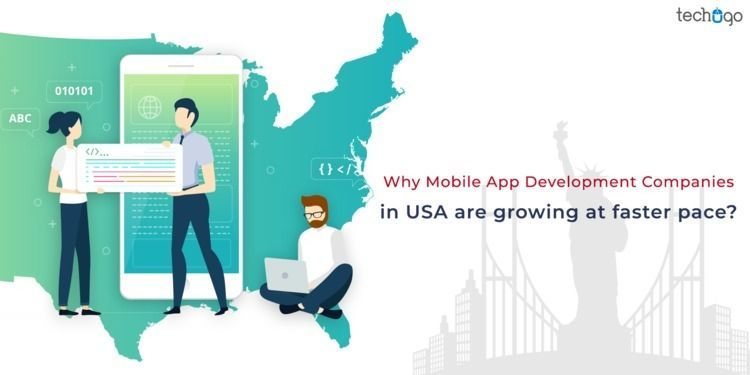 Why Mobile App Development Companies in USA are Going At Faster Pace?