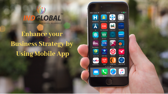 Enhance your Business Strategy by Using Mobile App