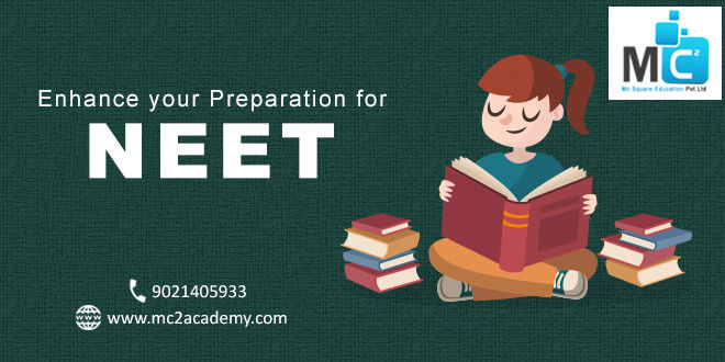 Enhance your preparation for NEET