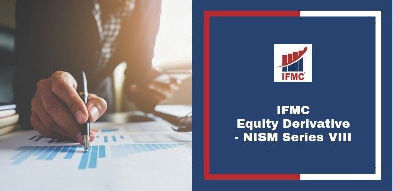 IFMC-Equity Derivative Course Online in Delhi, NISM Series VIII Stock & Share Market Trading
