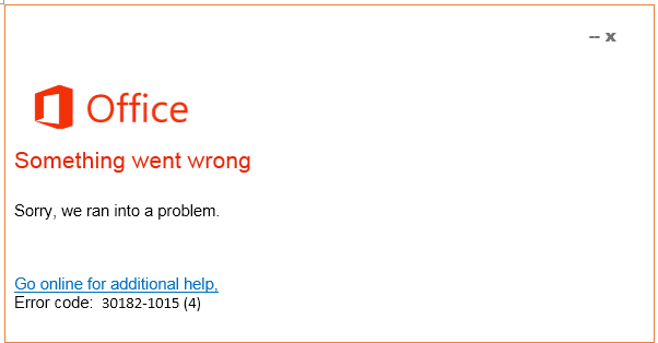 Error code 30182-1015-4 Office Support Live Assist Tech service