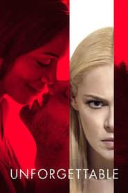 Unforgettable (2017) - Nonton Movie QQCinema21 - Nonton Movie QQCinema21