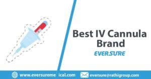 Best IV Cannula Brand | Eversure