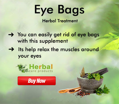 Herbal Care Products: Natural Remedies for Eye Bags and Diet to Reduce Puffy Bags