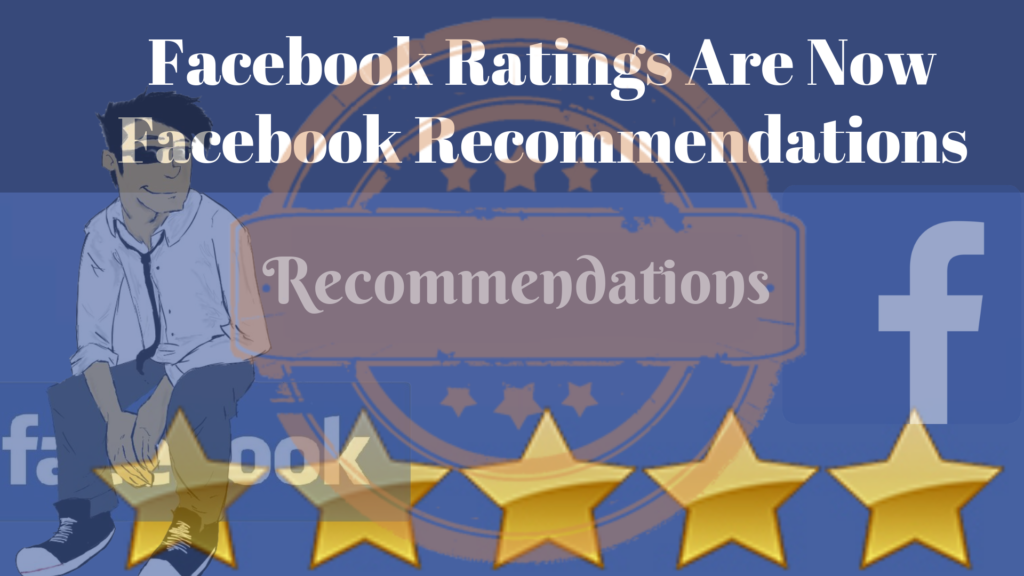 Facebook Ratings Are Now Facebook Recommendations | GenuineLikes | Blog