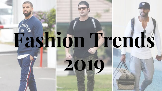 FASHION TRENDS IN 2019
