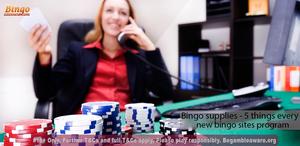 Bingo supplies - 5 things every new bingo sites program