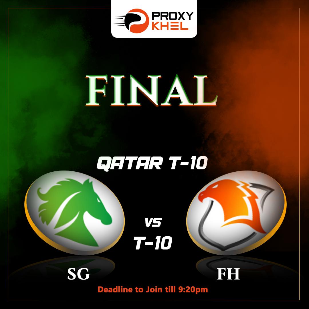 SG vs FH Qatar T10 League Final | Proxy Khel Predictions.
