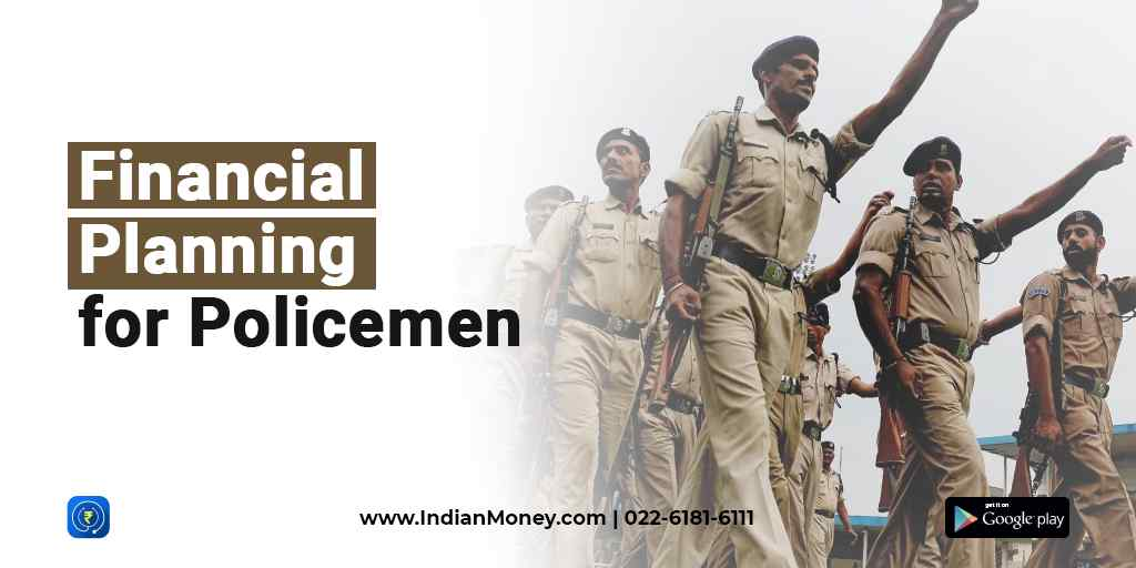 Financial Planning for Policemen