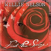 First rose of spring lyrics, tracklist and info - Willie Nelson album
