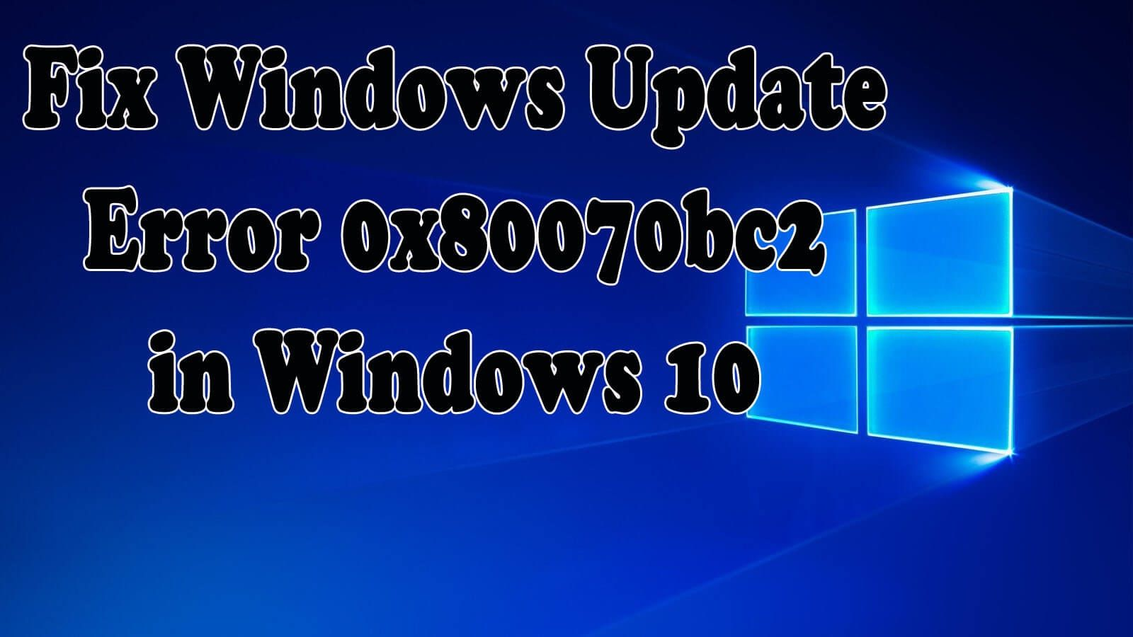 Fix Windows Update Error 0x80070bc2 on Acer Laptop
