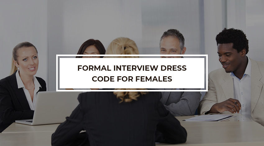 Formal interview dress code for females | best recruiter | Bumsa Inc.