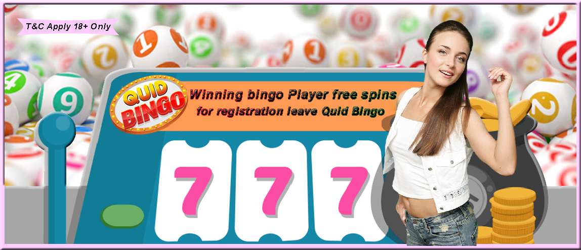 Delicious Slots: Winning bingo player free spins for registration leave Quid Bingo