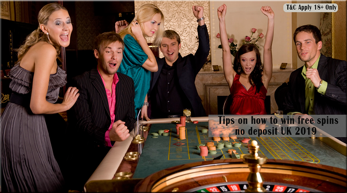 Tips on how to win free spins no deposit UK 2019 - Delicious Slots