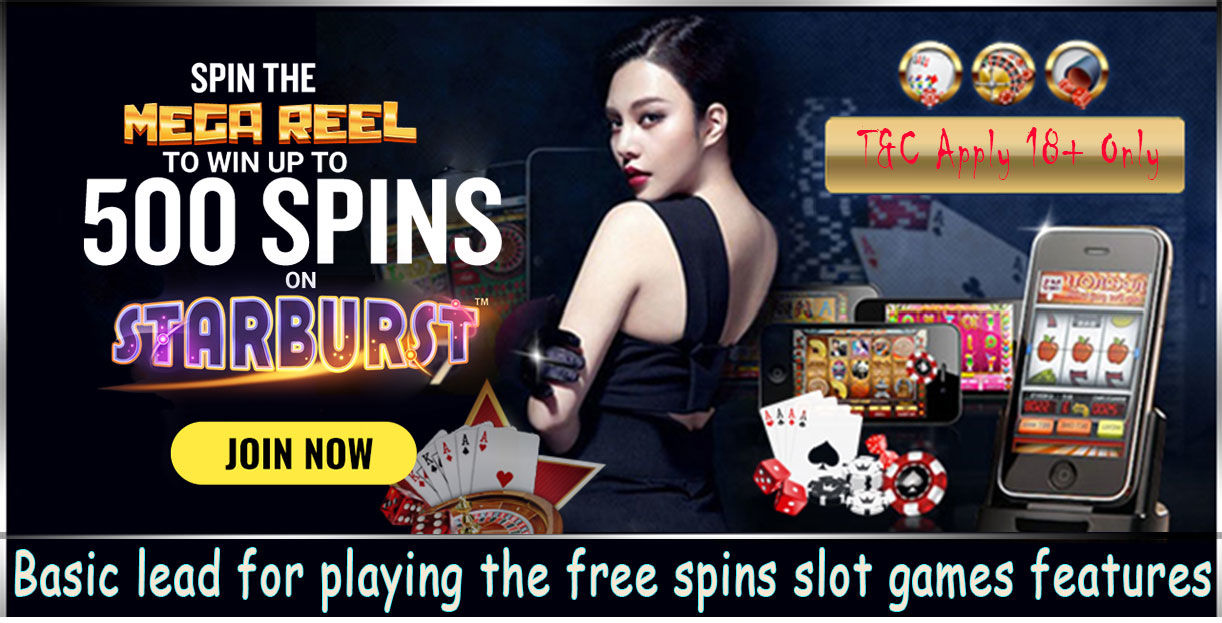 Basic lead for playing the free spins slot games features | New UK Casino
