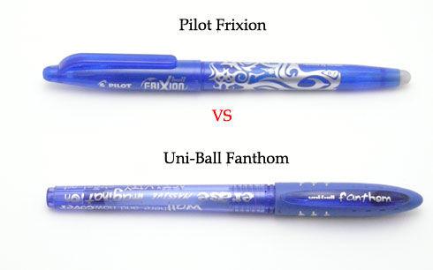 Uni-Ball Fanthom vs Pilot Frixion?