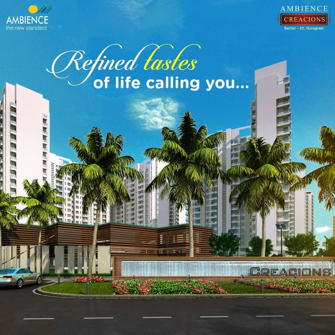 Ambience Creacions in Sector 22 Gurgaon- Flats for Sale in Gurgaon