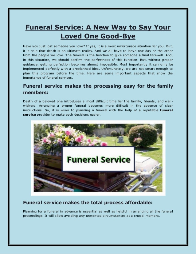 Funeral Service: A New Way to Say Your Loved One Good-Bye
