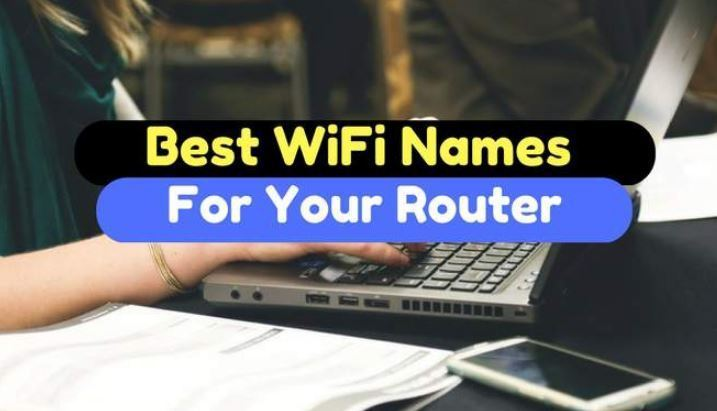 500+ Funny WiFi Names - Best WiFi Name of Router Network SSID