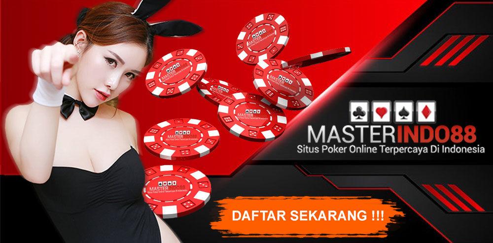 Idn Poker   DominoQQ   Bandar Ceme Online - MasterIndo88