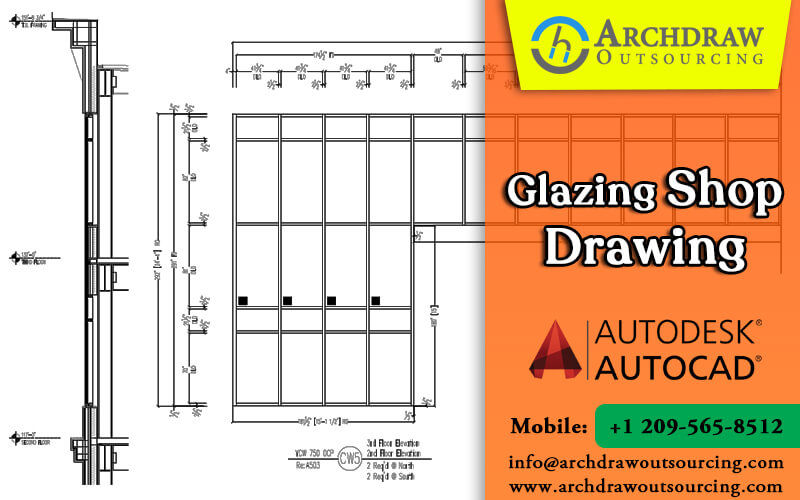 Glazing shop Drawing Services by Archdraw Outsourcing