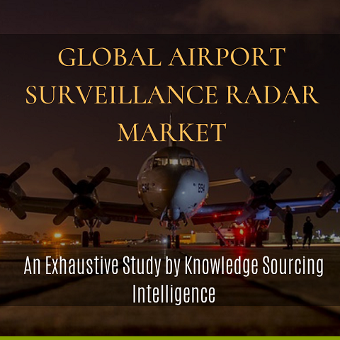 Knowledge Sourcing Intelligence: A Study On The Factors Driving The Growth Of Airport Surveillance Radar Market