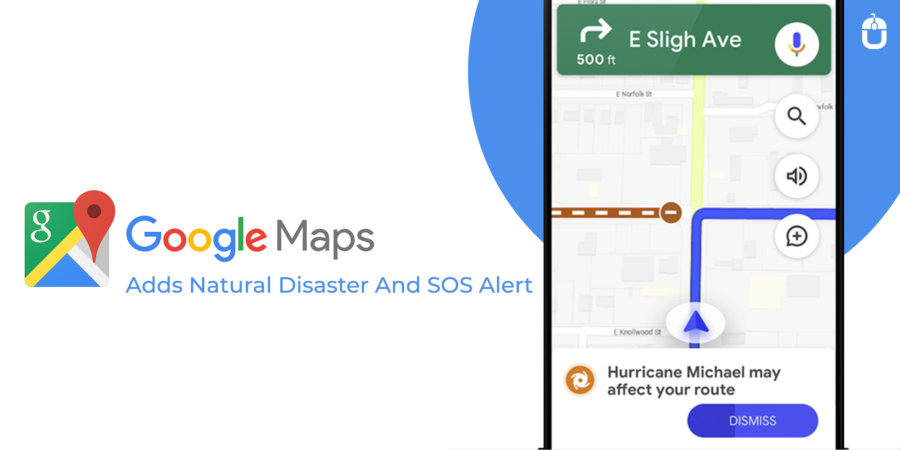 Google Maps Adds Natural Disaster And SOS Alert | Techugo