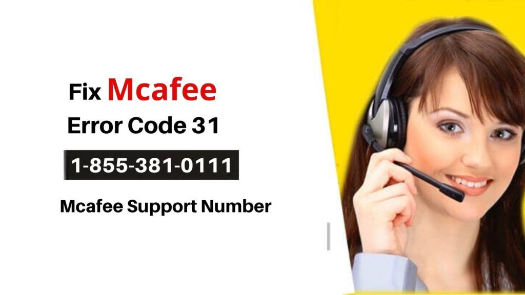 Quick Fix- Mcafee Error Code 31 while Downloading |+1-855-381-0111