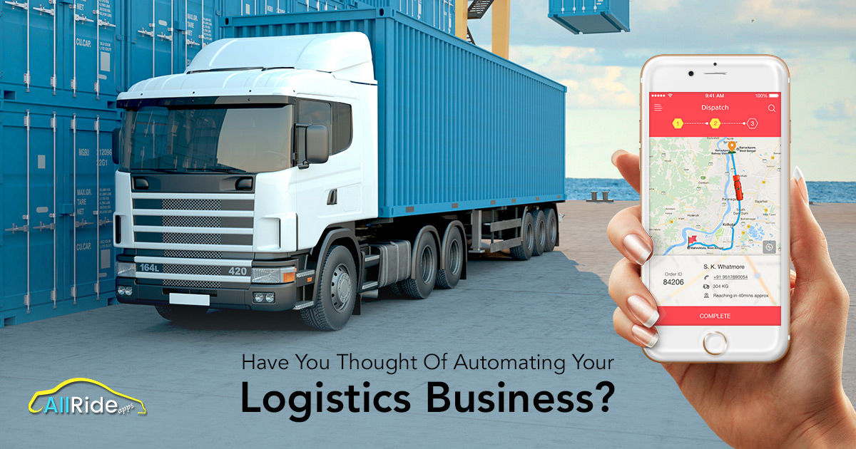 Automate Your Logistics Business With Logistics Management App