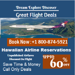 Hawaiian Airlines Reservations +1 800-874-5921 Confirmation Flight